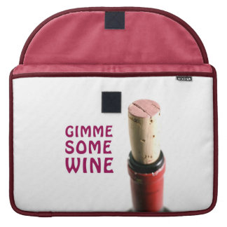 Gimme some wine MacBook pro sleeve