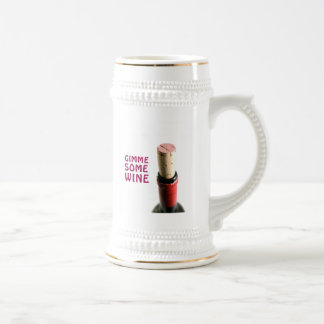Gimme some wine 18 oz beer stein
