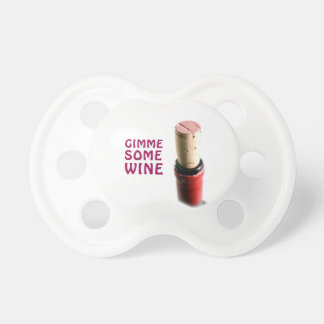Gimme some wine pacifier