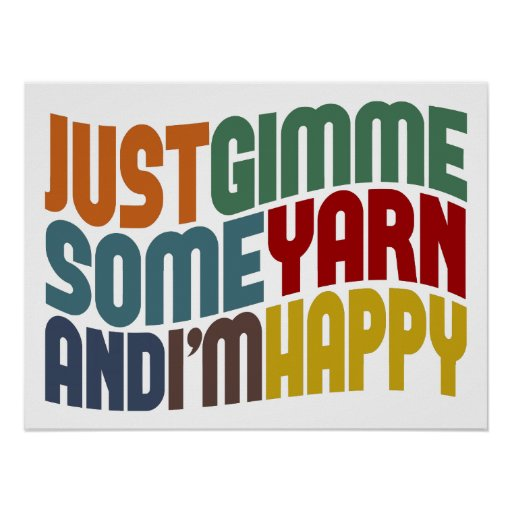 Gimme Some Yarn Poster