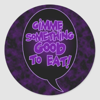 Gimme Something Good To Eat stickers