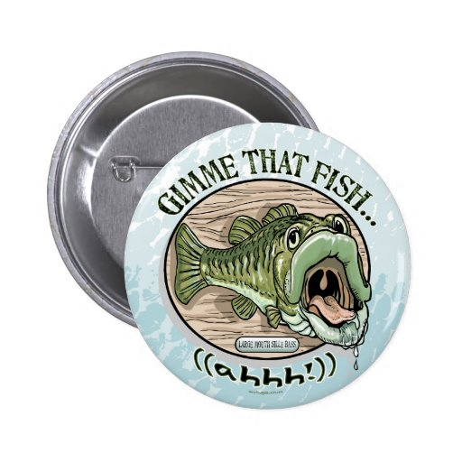 Gimme That Fish, Ahhh Gift Ideas 2 Inch Round Button
