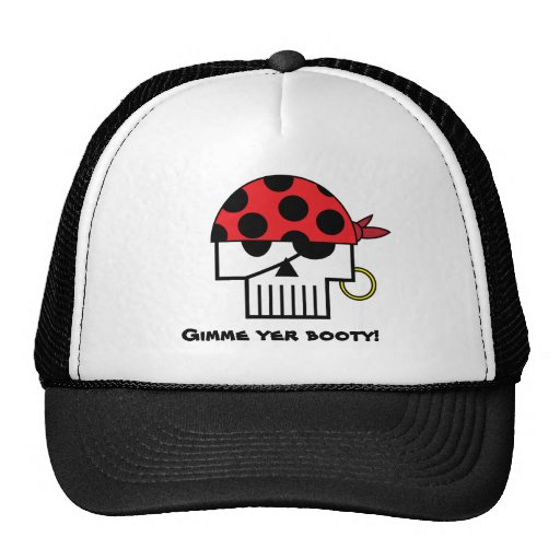 Gimme Yer Booty! Hat
