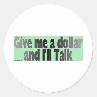 gimmie_dollar classic round sticker
