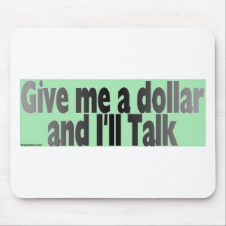 gimmie_dollar mouse pad