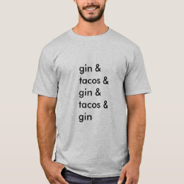 Gin and Tacos t-shirt (men's basic)