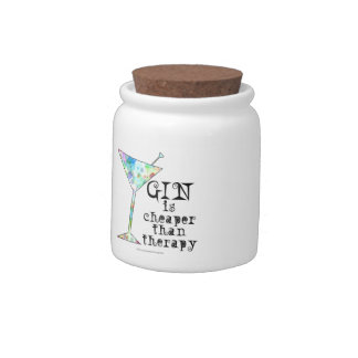 GIN is cheaper than therapy ` Candy Dishes