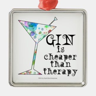 GIN is cheaper than therapy ` Square Metal Christmas Ornament
