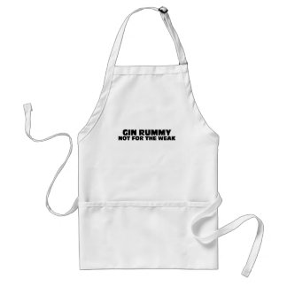 Gin Rummy-Not for the Weak Adult Apron