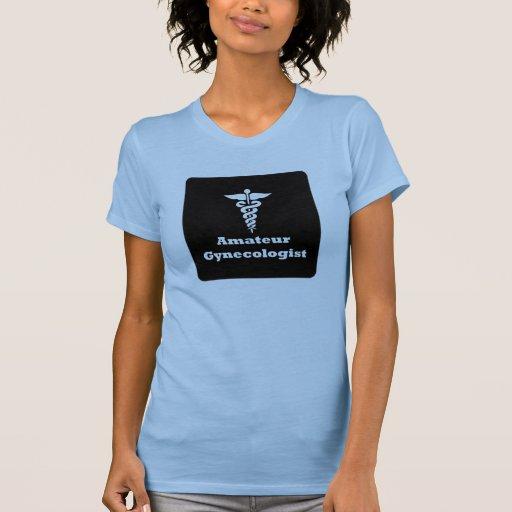 Ginecólogo aficionado tshirt
