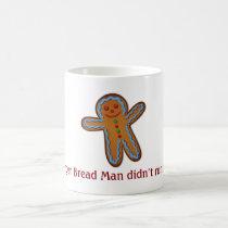 Ginger Bread Man Coffee Mug