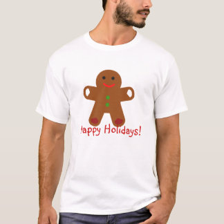 Ginger Bread Man Greeting! T-Shirt
