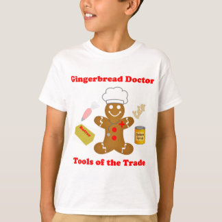 Gingerbread Doctor Tools of the Trade T-Shirt
