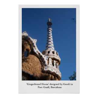 Gingerbread House in Parc Guell, Barcelona Poster