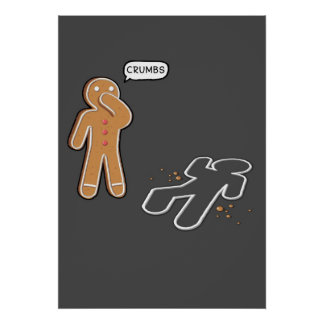 Gingerbread man Ironic Crime scene 'CRUMBS' poster