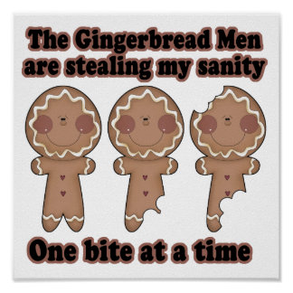 gingerbread men stealing insanity poster