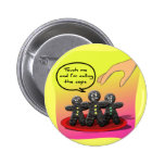 Gingerbread Men with Attitude Funny Cookies Pinback Button