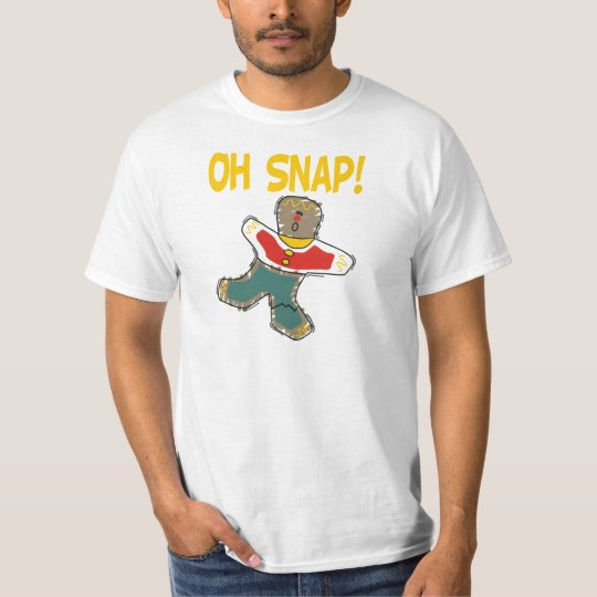 Gingerbread Oh Snap! T-Shirt