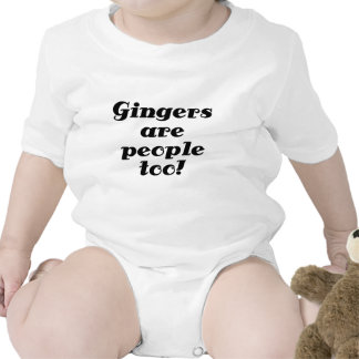 Gingers are people too t-shirts