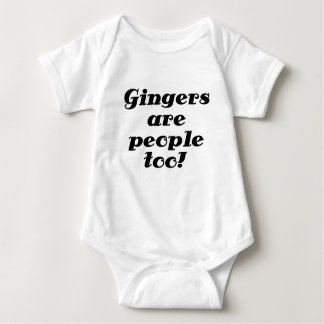 Gingers are people too shirts