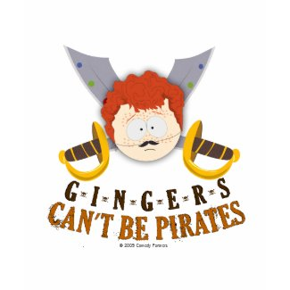 Gingers Can't Be Pirates shirt