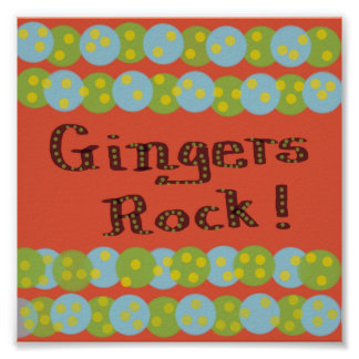 """""""Gingers Rock!"""" Poster Poster"""