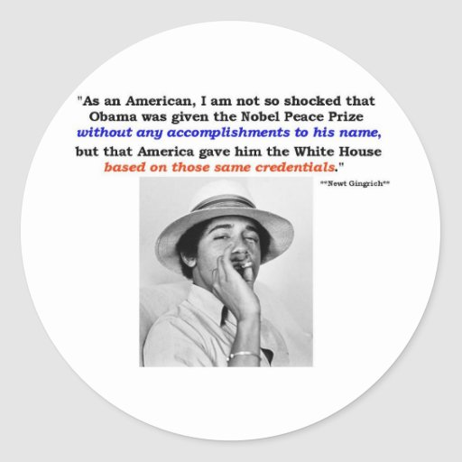GINGRICH COMMENT ON MAOBAMA CLASSIC ROUND STICKER