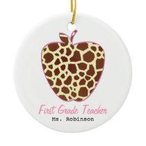 Giraffe Print Apple First Grade Teacher Ceramic Ornament