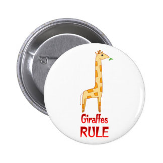 Giraffes Rule Pinback Button