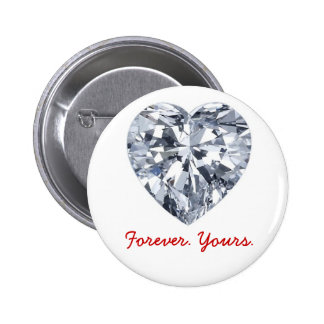 Giraux0807-Diamond-Heart, Forever. Yours. Pinback Button