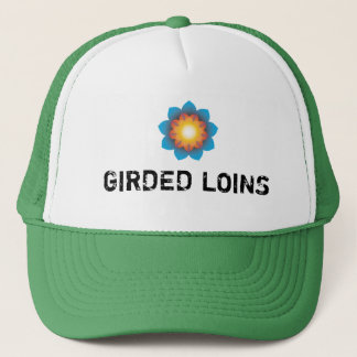Girded Loins Trucker Hat