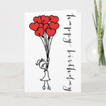 "Girl and Heart Balloons Doodle Happy Birthday Card<br><div class=""desc"">Adorable illustration of a girl with a cluster of heart-shaped balloons. This thank you card will be perfect for anniversaries and any other occasions.</div>"