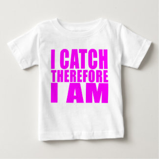 Girl Baseball Catchers : I Catch Therefore I Am Baby T-Shirt