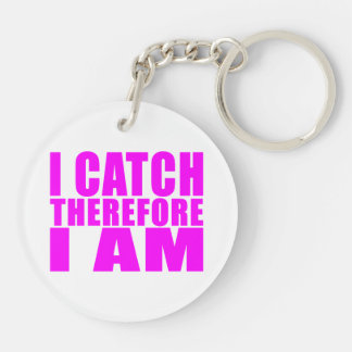 Girl Baseball Catchers : I Catch Therefore I Am Keychain
