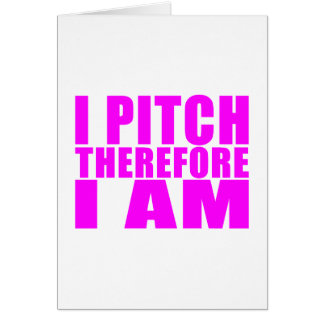 Girl Baseball Pitchers : I Pitch Therefore I Am Card
