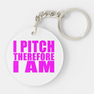 Girl Baseball Pitchers : I Pitch Therefore I Am Keychain