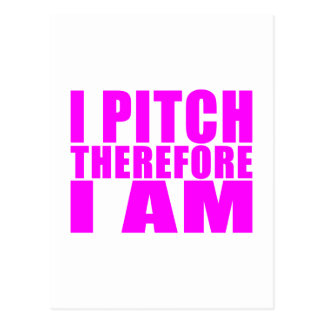 Girl Baseball Pitchers : I Pitch Therefore I Am Postcard