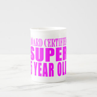 Girl Birthdays Board Certified Super Five Year Old Tea Cup