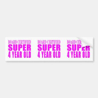 Girl Birthdays Board Certified Super Four Year Old Bumper Sticker