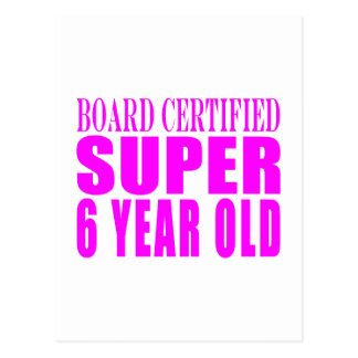 Girl Birthdays Board Certified Super Six Year Old Postcard