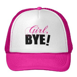 Girl BYE! Sassy Humor Trucker Hat