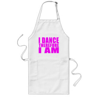 Girl Dancers : I Dance Therefore I Am Long Apron