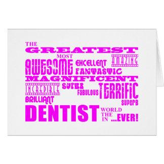 Girl Dentists Birthdays : Pink Greatest Dentist Greeting Card
