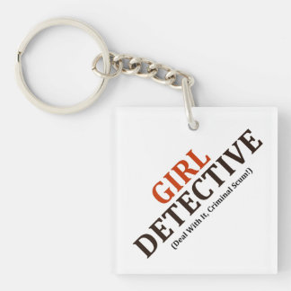 Girl Detective (Deal With It, Criminal Scum!) Keychain