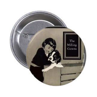 Girl & Dog The Milling Gowns Pinback Button