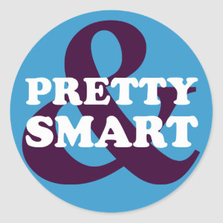 Girl Empowerment: You can be pretty and smart Classic Round Sticker