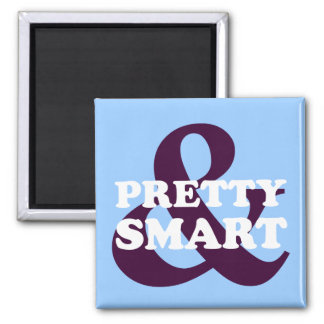 Girl Empowerment: You can be pretty and smart Magnet
