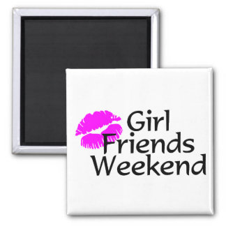 Girl Friends Weekend Refrigerator Magnets