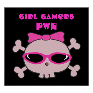 Girl Gamers pwn Skull With Sunglasses Poster