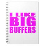 Girl Geeks Nerds IT : I Like Big Buffers Note Book